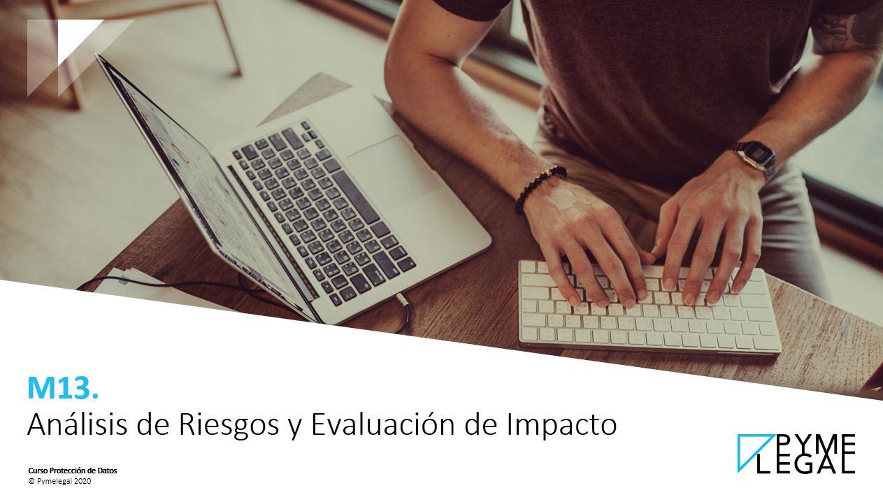 Módulo 13: Análisis de Riesgos y Evaluación de Impacto