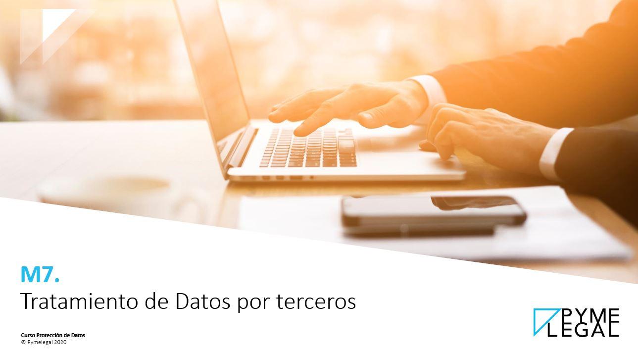 Módulo 7: Tratamiento de datos por terceros (ET)