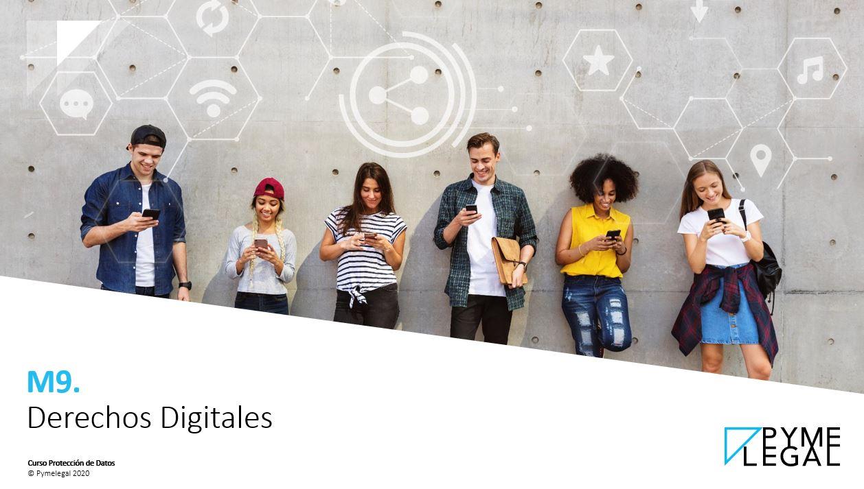 Módulo 9: Derechos Digitales
