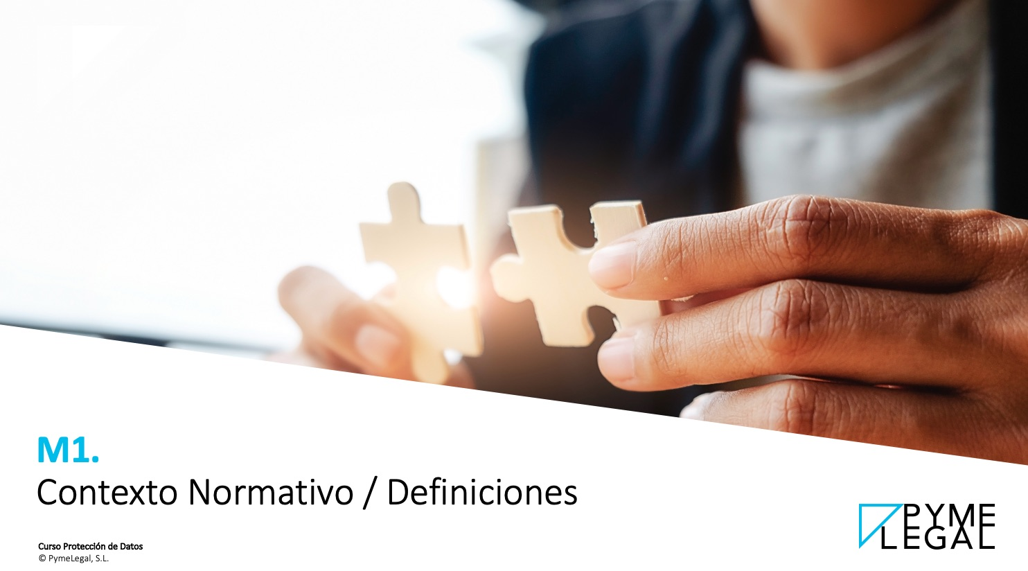 Módulo 1. Contexto normativo: Definiciones