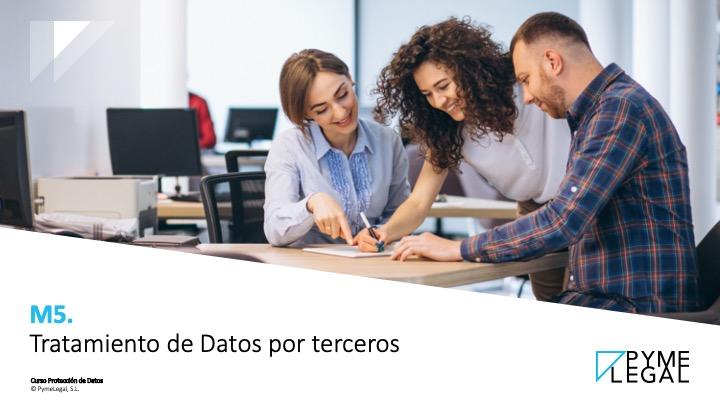 Módulo 5. Tratamiento de datos por terceros (ET)